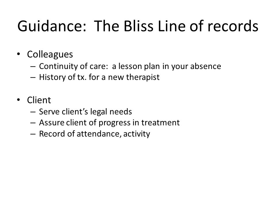 Guidance: The Bliss Line of records