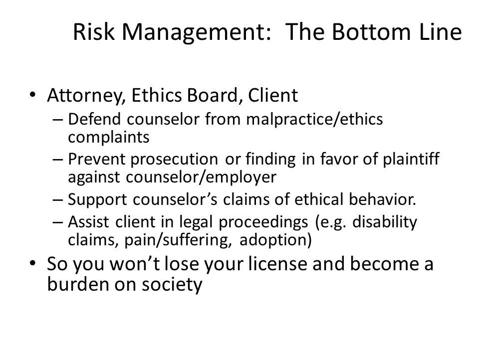 Risk Management: The Bottom Line