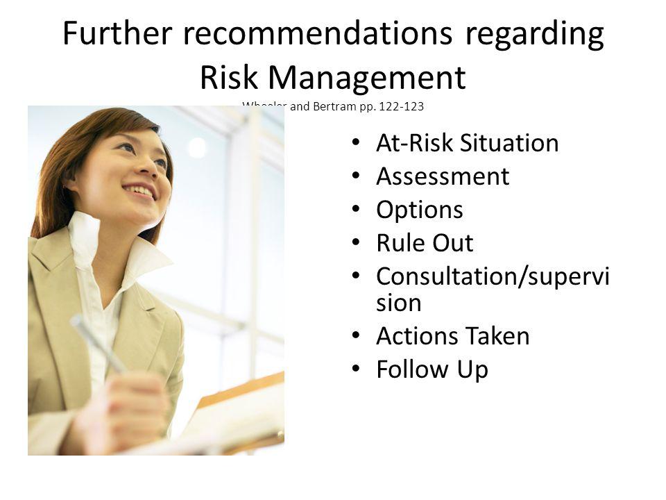 Further recommendations regarding Risk Management Wheeler and Bertram pp. 122-123