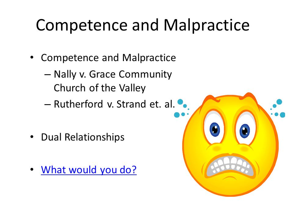 Competence and Malpractice
