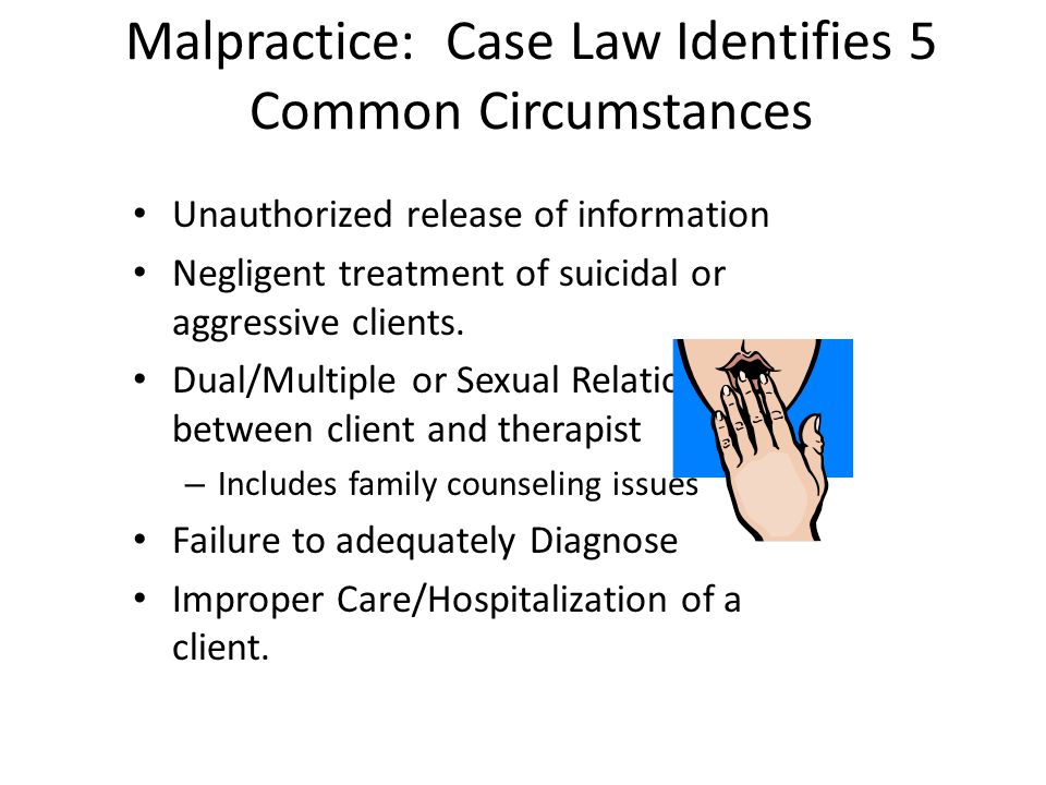 Malpractice: Case Law Identifies 5 Common Circumstances