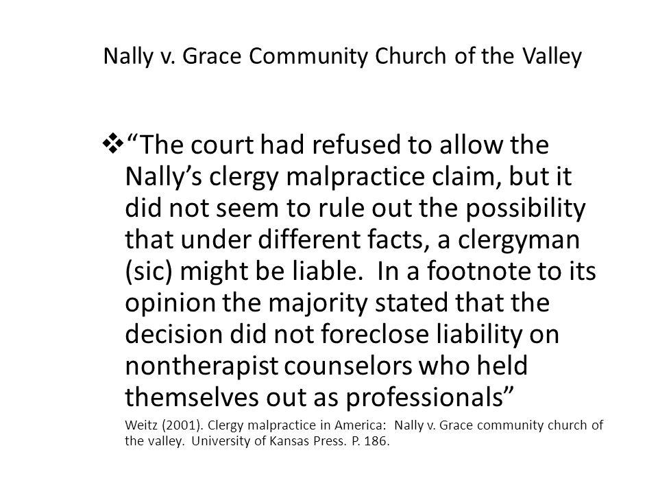 Nally v. Grace Community Church of the Valley