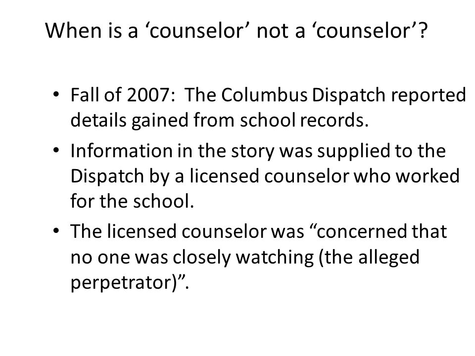 When is a 'counselor' not a 'counselor'