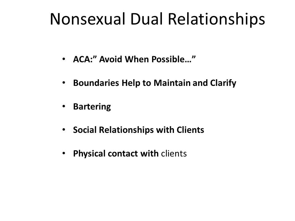 Nonsexual Dual Relationships