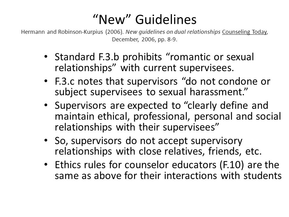 New Guidelines Hermann and Robinson-Kurpius (2006)