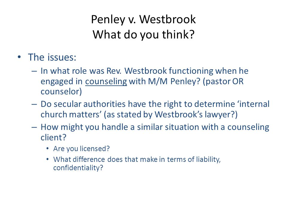 Penley v. Westbrook What do you think