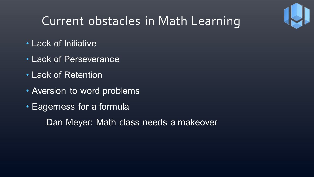 Current obstacles in Math Learning