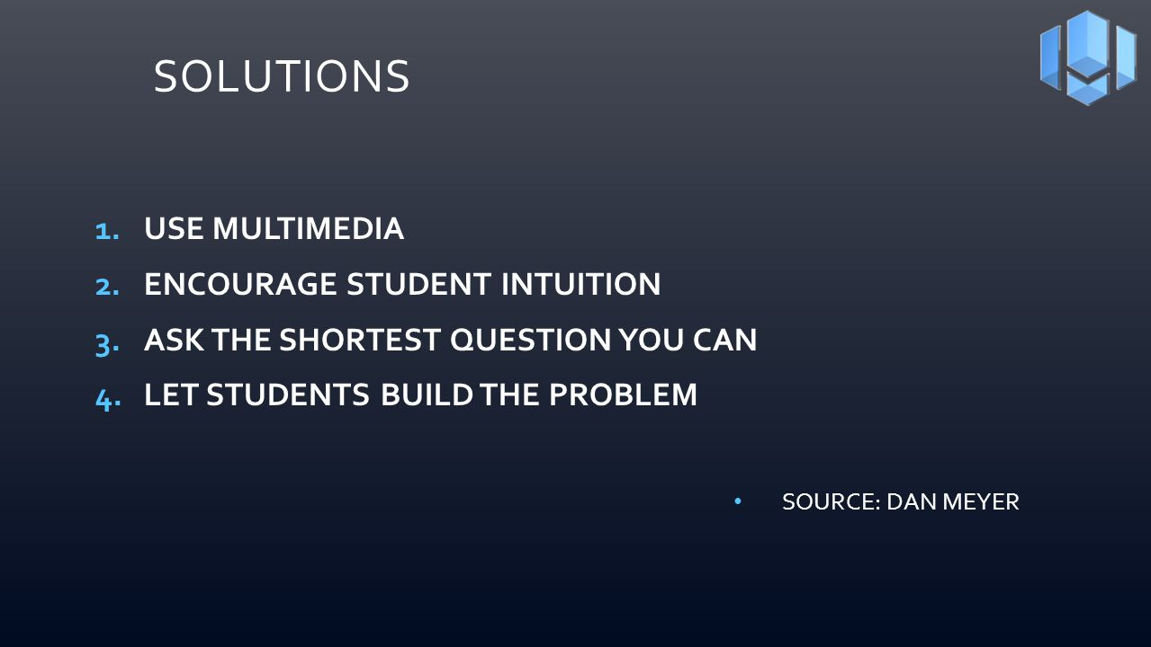SOLUTIONS Use Multimedia Encourage Student Intuition
