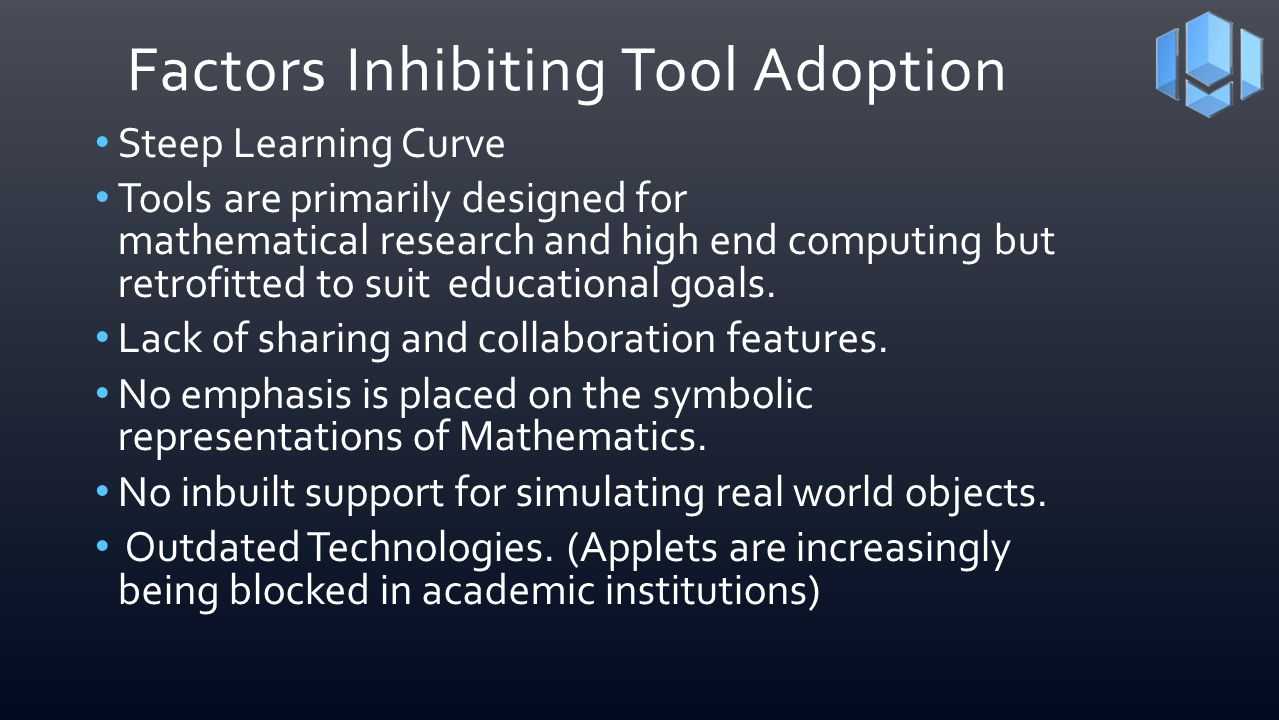 Factors Inhibiting Tool Adoption