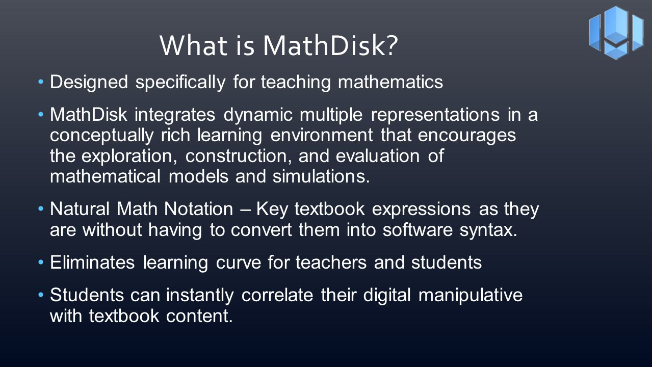 What is MathDisk Designed specifically for teaching mathematics