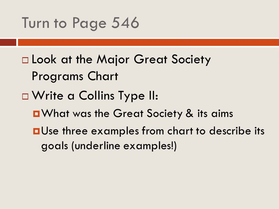 Turn to Page 546 Look at the Major Great Society Programs Chart