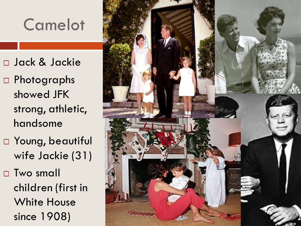 Camelot Jack & Jackie. Photographs showed JFK strong, athletic, handsome. Young, beautiful wife Jackie (31)