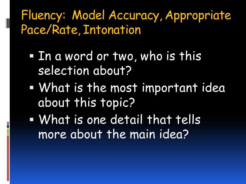 Fluency: Model Accuracy, Appropriate Pace/Rate, Intonation