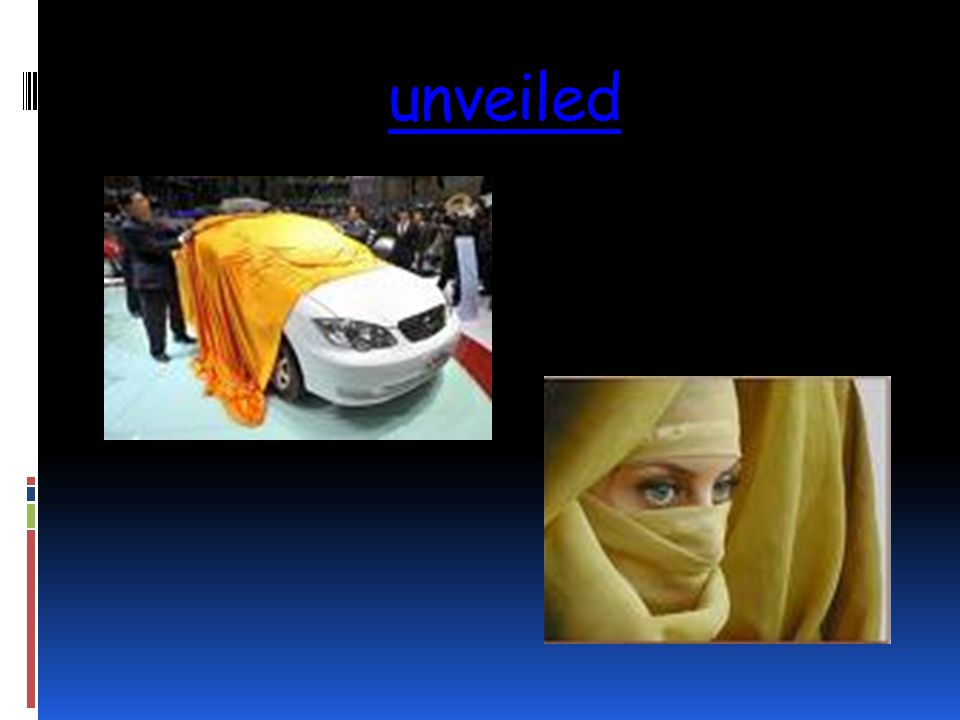 unveiled