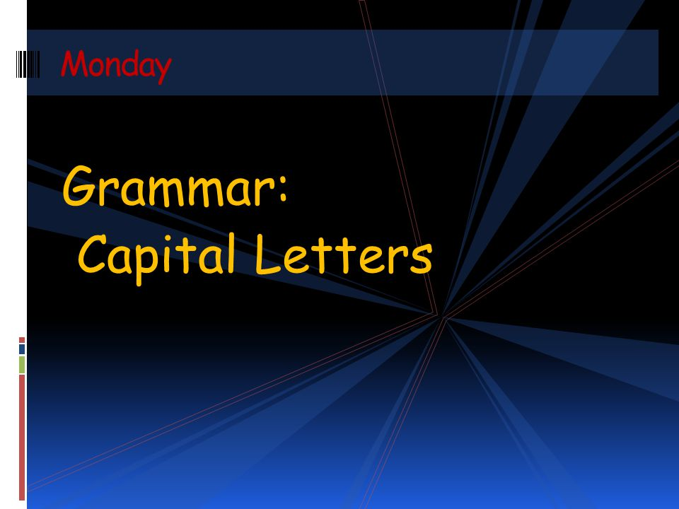 Monday Grammar: Capital Letters