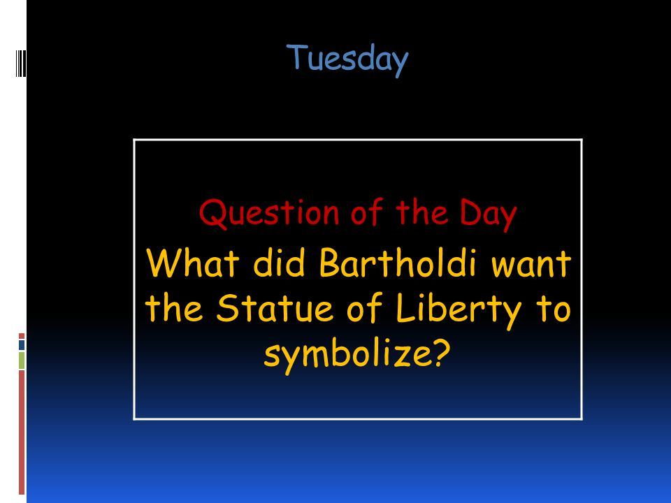 What did Bartholdi want the Statue of Liberty to symbolize