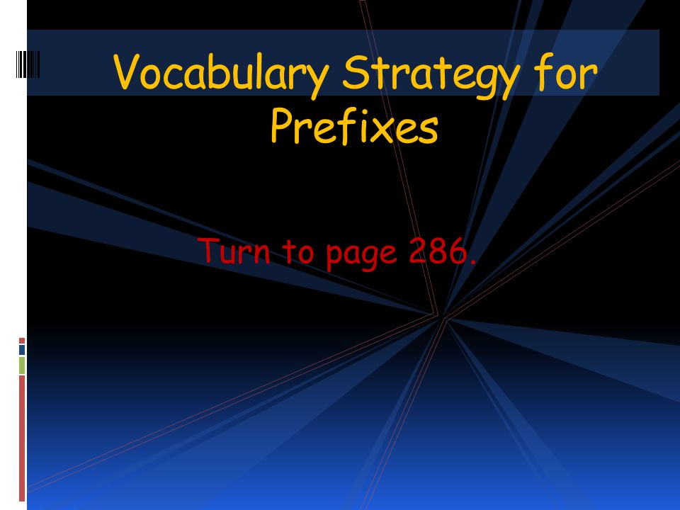 Vocabulary Strategy for Prefixes