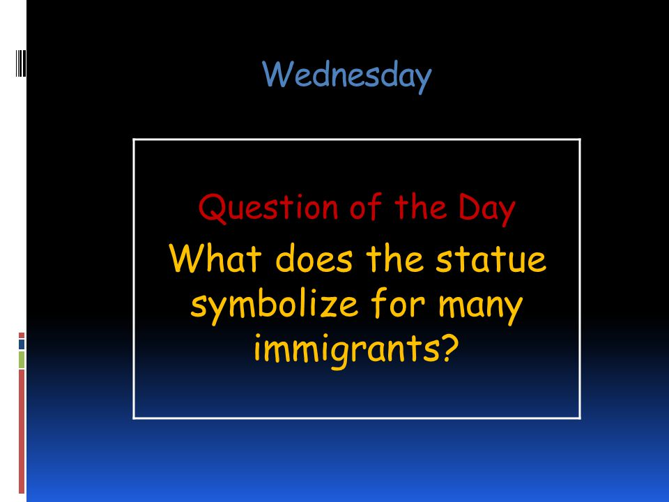 What does the statue symbolize for many immigrants