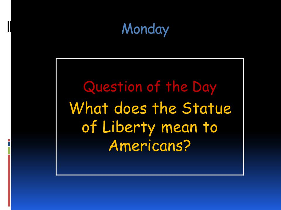 What does the Statue of Liberty mean to Americans