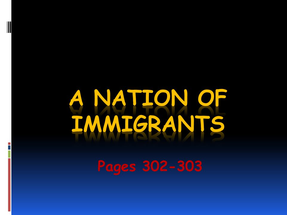 A Nation of Immigrants Pages