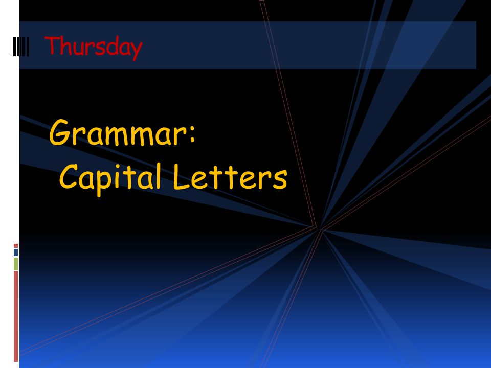 Thursday Grammar: Capital Letters