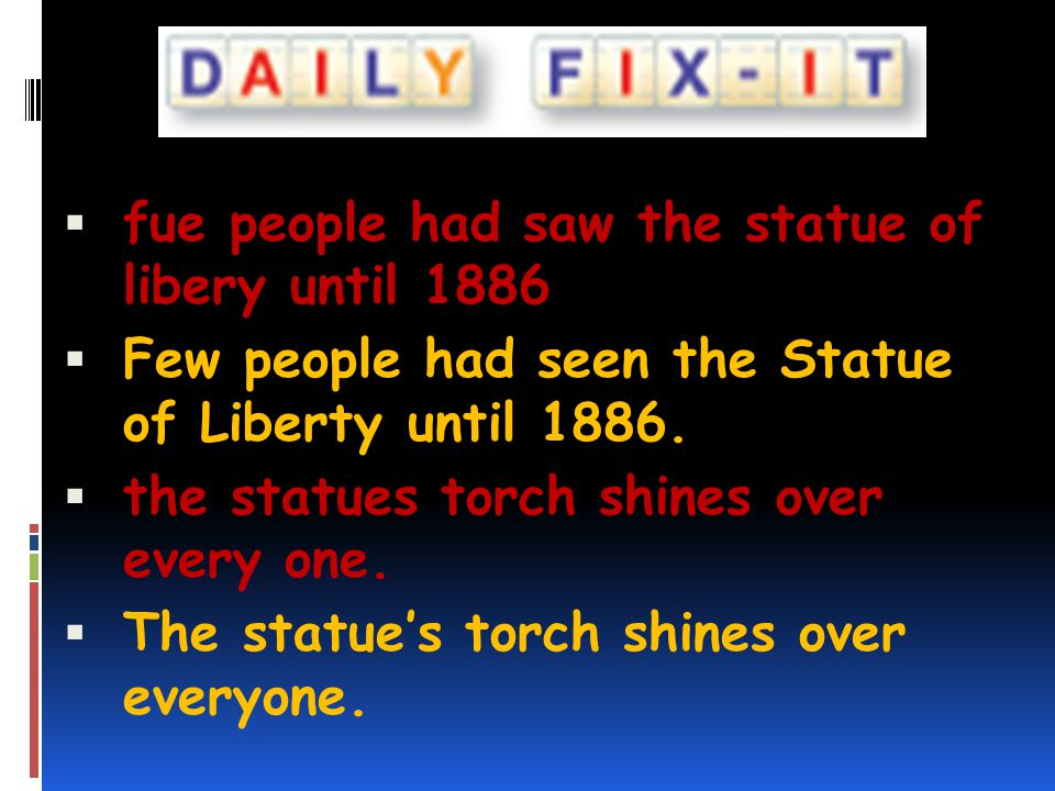 fue people had saw the statue of libery until 1886