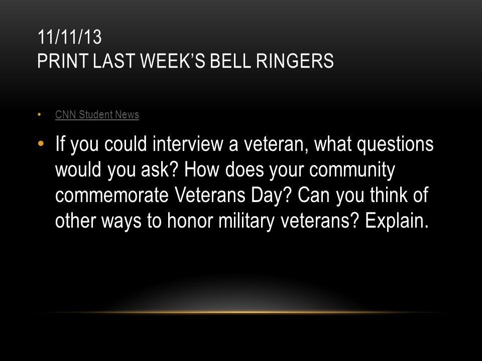 11/11/13 Print last week's bell ringers