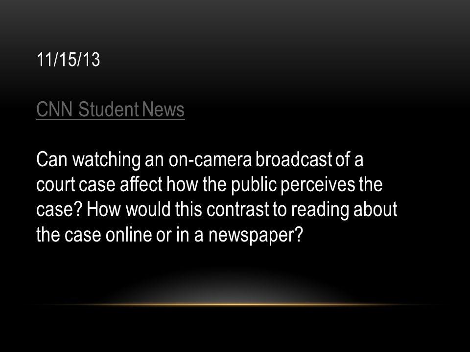 11/15/13 CNN Student News.