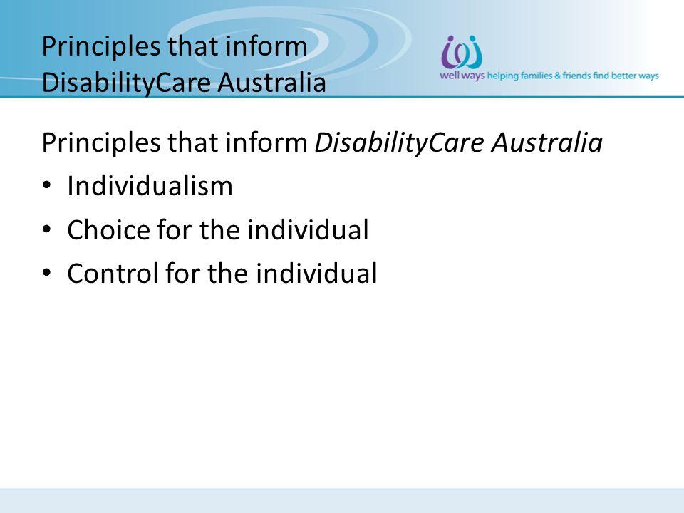 Principles that inform DisabilityCare Australia