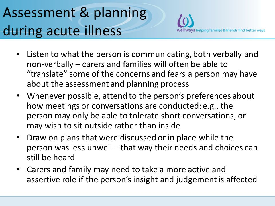 Assessment & planning during acute illness