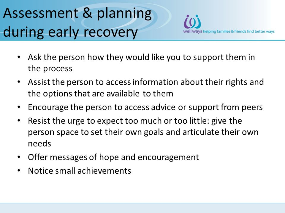 Assessment & planning during early recovery