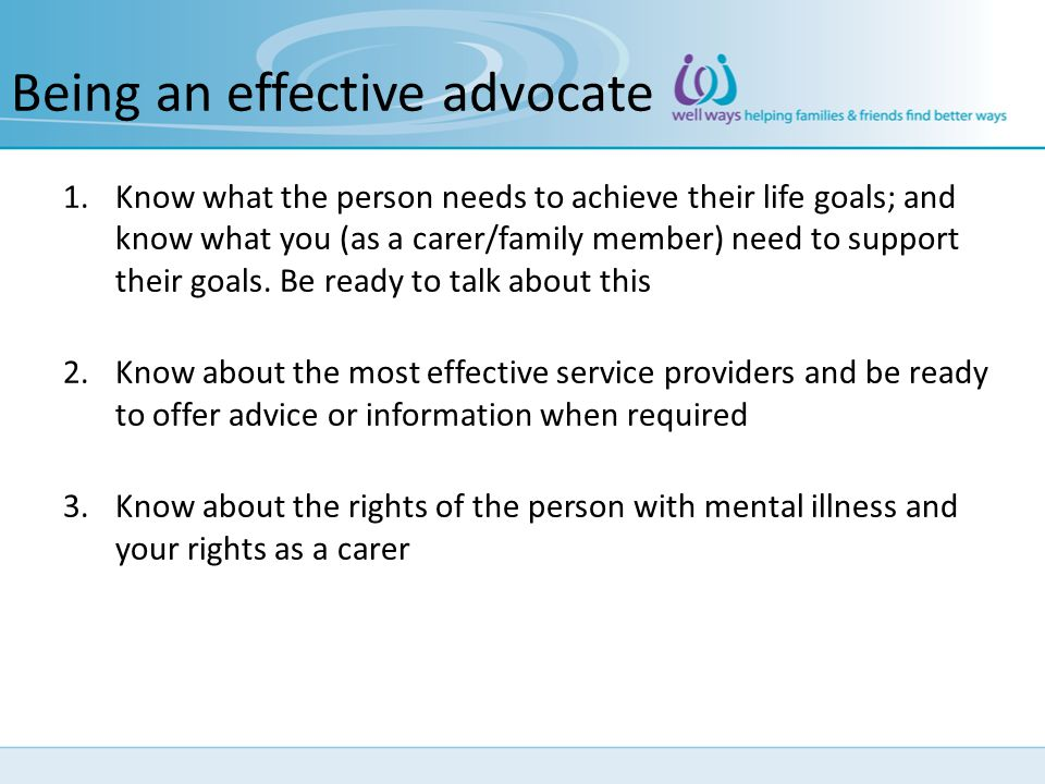 Being an effective advocate
