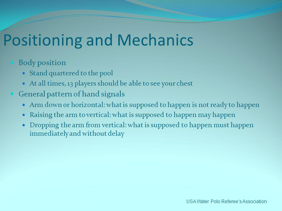 Positioning and Mechanics