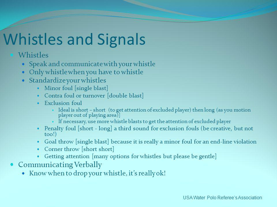 Whistles and Signals Whistles Communicating Verbally
