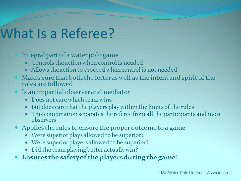What Is a Referee Integral part of a water polo game