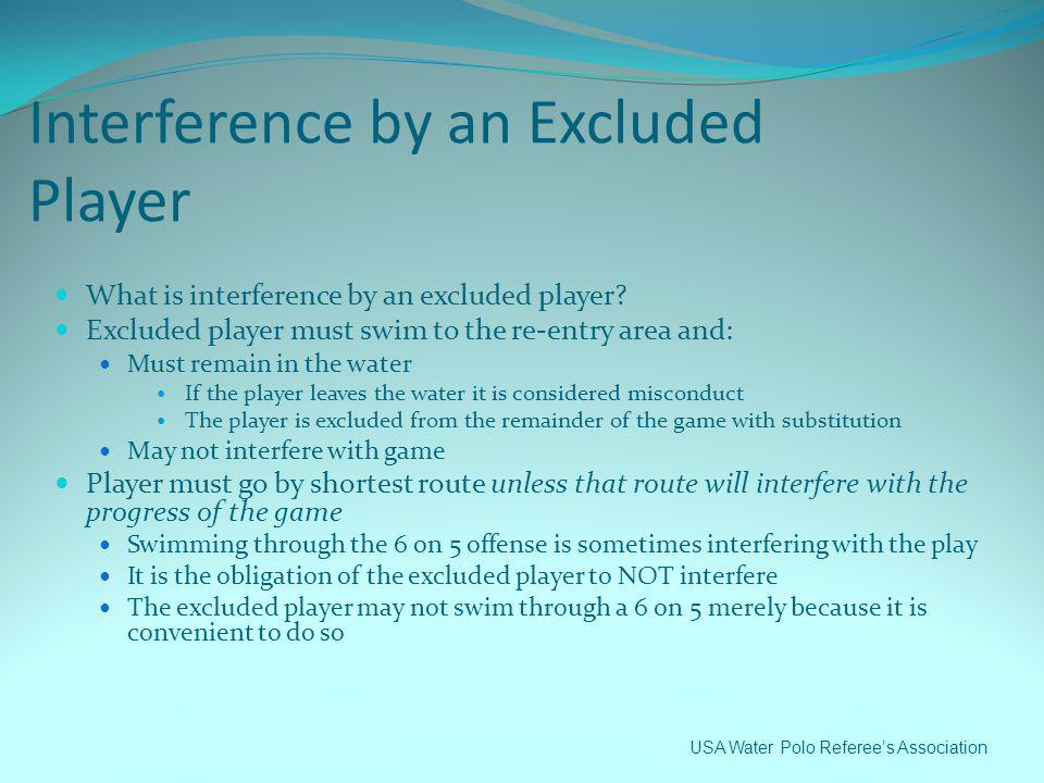 Interference by an Excluded Player