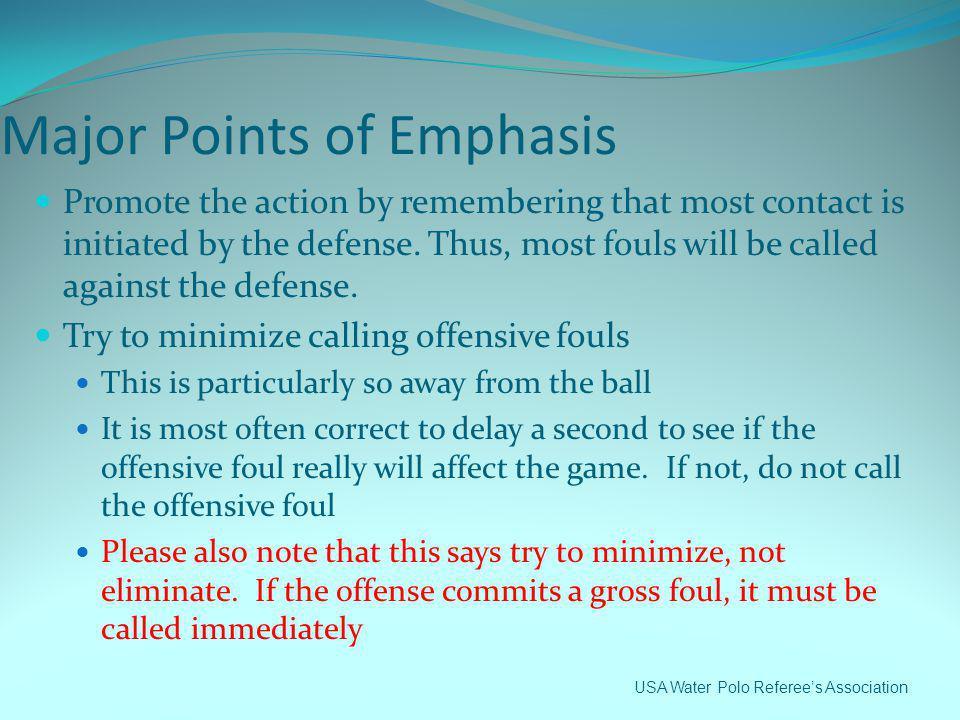 Major Points of Emphasis
