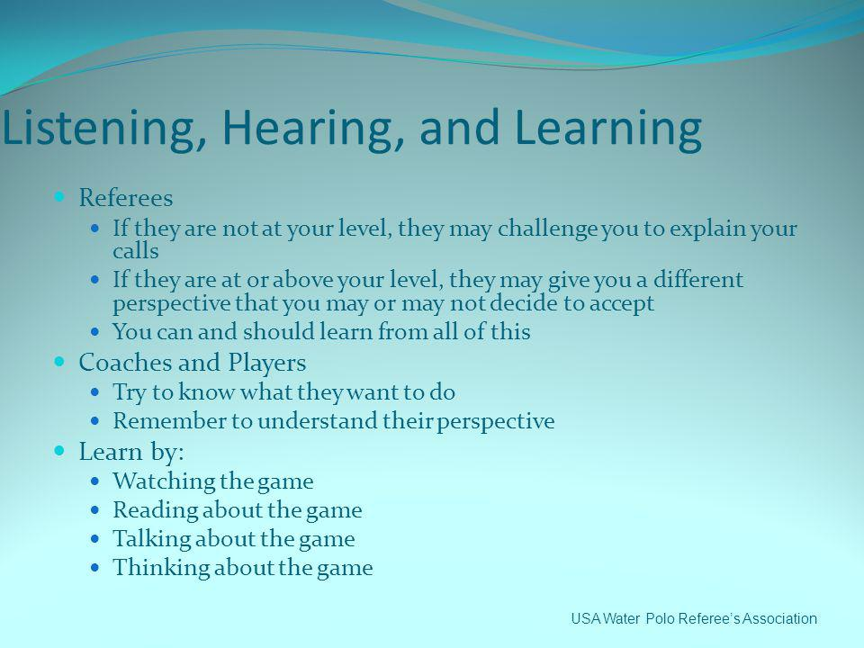 Listening, Hearing, and Learning