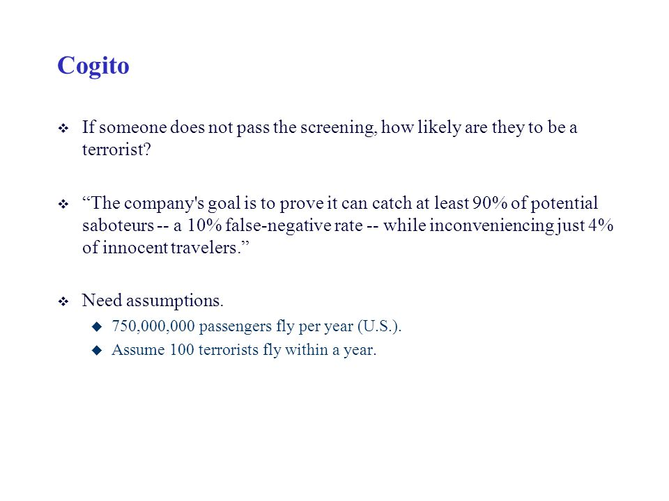 Cogito If someone does not pass the screening, how likely are they to be a terrorist