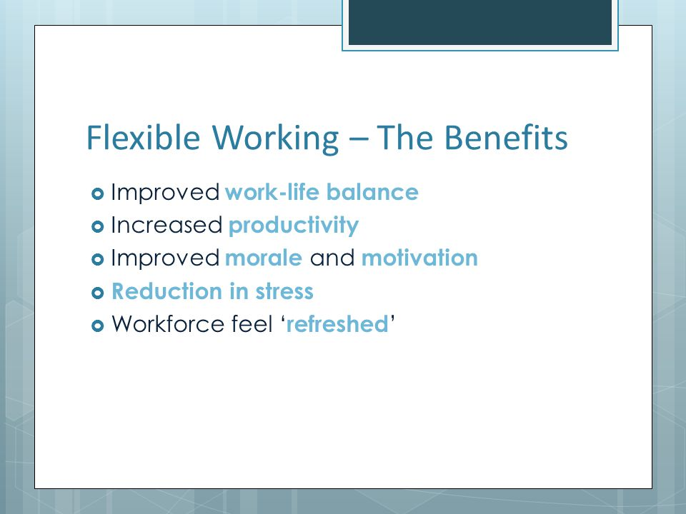 Flexible Working – The Benefits