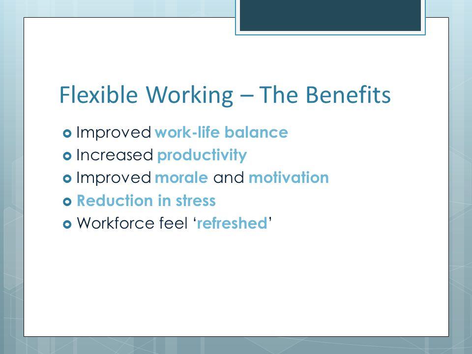 Flexible Working – The Benefits