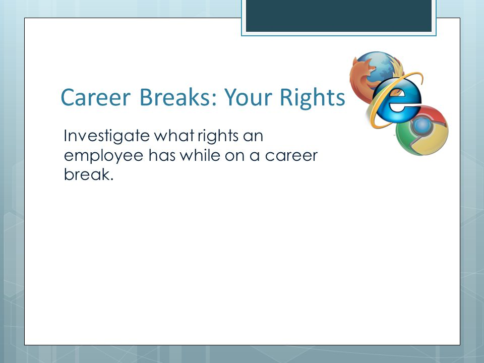 Career Breaks: Your Rights