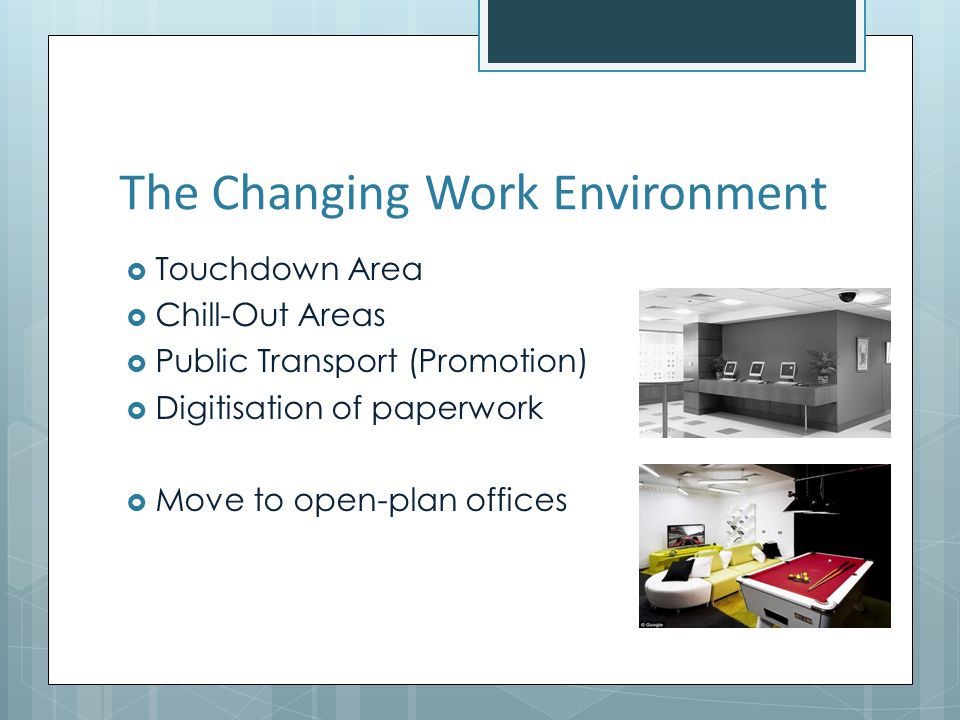 The Changing Work Environment