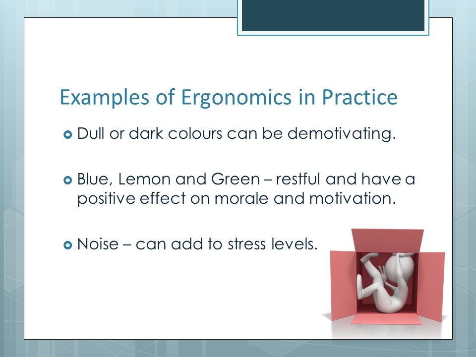 Examples of Ergonomics in Practice