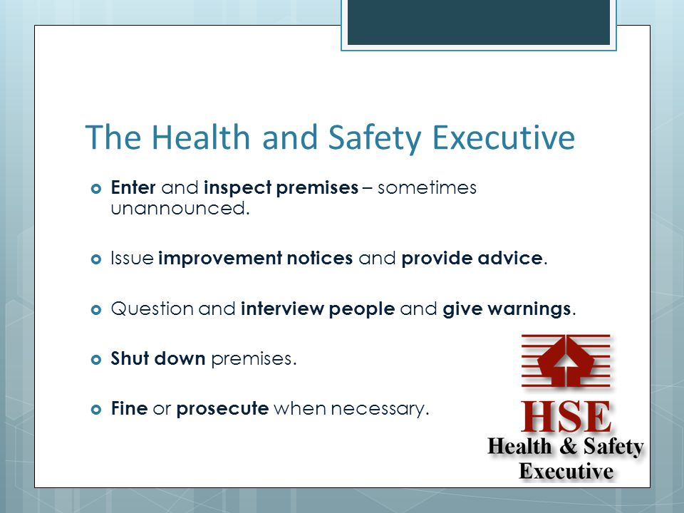 The Health and Safety Executive