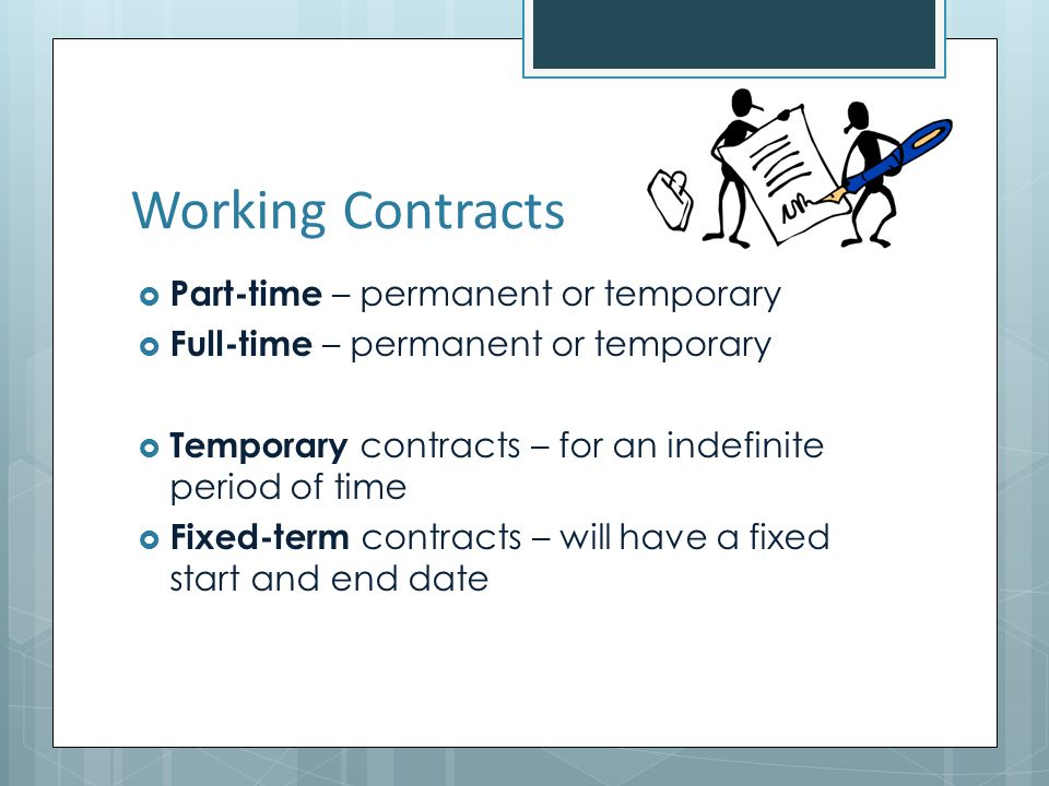 Working Contracts Part-time – permanent or temporary