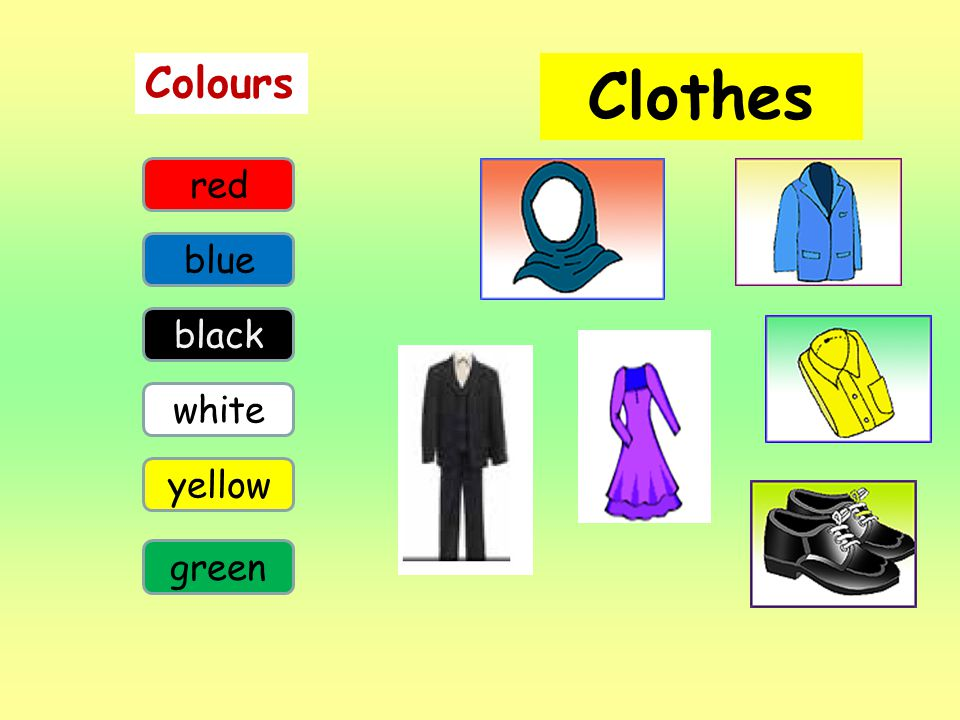 Colours Clothes red blue black white yellow green