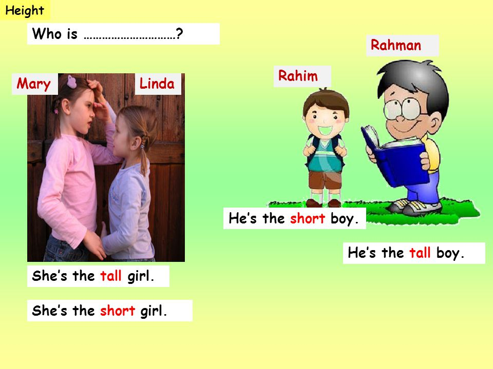 Who is ………………………… Rahman Rahim Mary Linda He's the short boy.