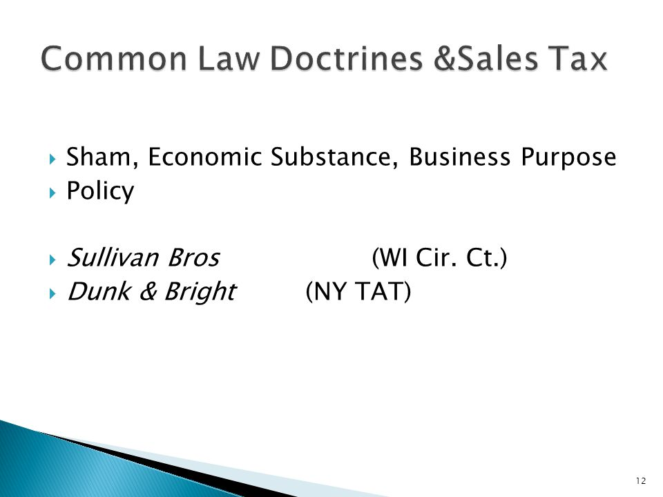 Common Law Doctrines &Sales Tax
