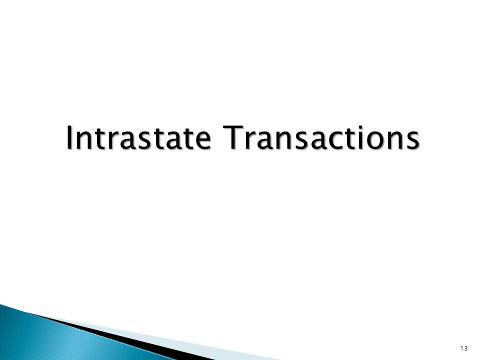 Intrastate Transactions